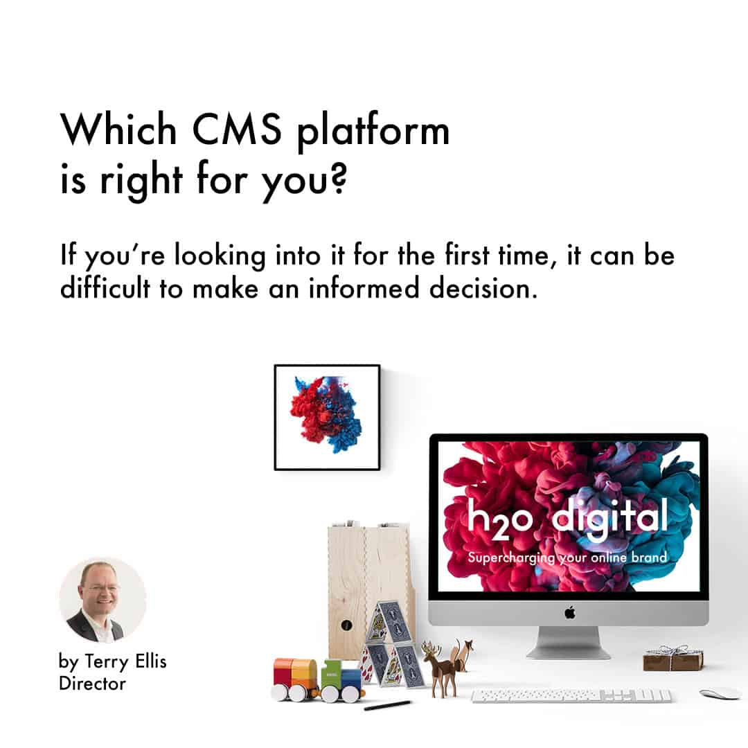 Which-CMS-platform-is-right-for-you-h2o-digital