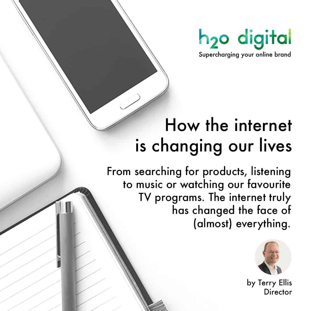 How-the-internet-is-changing-our-lives-h2o-digital