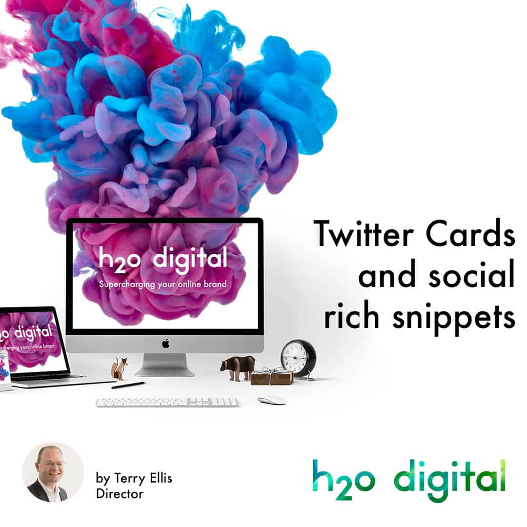 Twitter-Cards-and-social-rich-snippets-nottingham-h2o-digital-i1